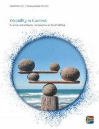 DISABILITY IN CONTEXT: A SOCIO EDUCATIONAL PERSPECTIVE IN SA
