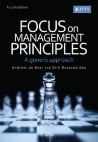 FOCUS ON MANAGEMENT PRINCIPLES: A GENERIC APPROACH