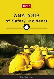 ANALYSIS OF SAFETY INCIDENTS