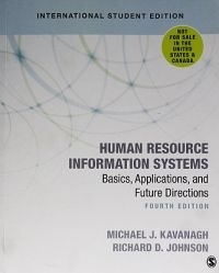 HUMAN RESOURCE INFORMATION SYSTEMS: BASICS APPLICATIONS AND FUTURE DIRECTIONS (REFER ISBN 9781071808