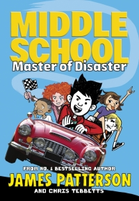 MIDDLE SCHOOL 12: MASTER OF DISASTER