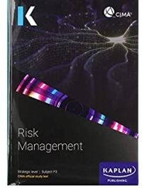 P3 RISK MANAGEMENT (STUDY TEXT) (REFER TO 9781787407152)