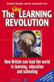 NEW LEARNING REVOLUTION: HOW BRITAIN CAN LEAD THE WORLD IN LEARNING EDUCATION AND SCHOOLING