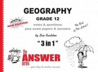 GEOGRAPHY GR 12 (3 IN 1) (CAPS) (THE ANSWER SERIES)