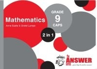MATHEMATICS 2 IN 1 GR 9 (CAPS) (THE ANSWER SERIES)