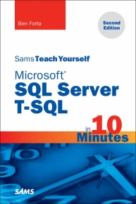 MICROSOFT SQL SERVER TSQL IN 10 MINUTES : SAMS TEACH YOURSELF
