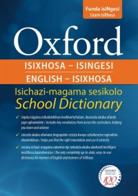 OXFORD BILINGUAL SCHOOL DICT: ISIXHOSA AND ENGLISH