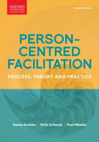 PERSON CENTRED FACILITATION:  PROCESS THEORY AND PRACTICE