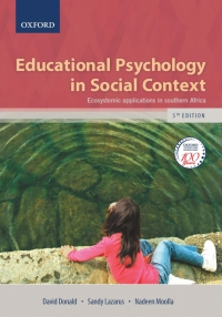 EDUCATIONAL PSYCHOLOGY IN SOCIAL CONTEXT: ECOSYSTEMIC APPLICATIONS IN SA