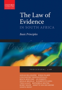 LAW OF EVIDENCE IN SA: BASIC PRINCIPLES
