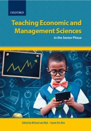 TEACHING ECONOMICS AND MANAGEMENT SCIENCES IN THE SENIOR PHASE