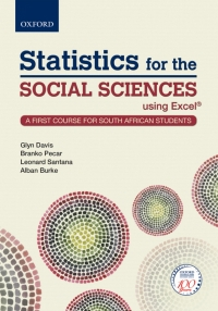 STATISTICS FOR THE SOCIAL SCIENCES USING EXCEL