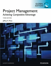PROJECT MANAGEMENT: ACHIEVING COMPETITIVE ADVANTAGE (GLOBAL EDITION)
