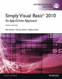 SIMPLY VISUAL BASIC 2010: AN APP DRIVEN APPROACH