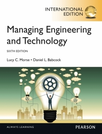 MANAGING ENGINEERING AND TECHNOLOGY: AN INTRO TO MANAGEMENT FOR ENGINEERS