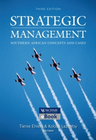 STRATEGIC MANAGEMENT: SOUTH AFRICAN CONCEPTS AND CASES
