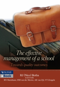 EFFECTIVE MANAGEMENT OF A SCHOOL TOWARDS QUALITY OUTCOMES