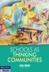 SCHOOLS AS THINKING COMMUNITIES