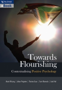 TOWARDS FLOURISHING: CONTEXTUALISING POSITIVE PSYCHOLOGY