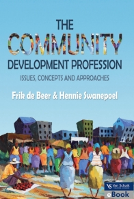 COMMUNITY DEVELOPMENT PROFESSION: ISSUES CONCEPTS AND APPROACHES