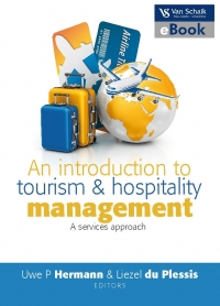 INTRODUCTION TO TOURISM AND HOSPITALITY MANAGEMENT: A SERVICE APPROACH