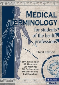 MEDICAL TERMINOLOGY FOR STUDENTS OF THE HEALTH PROFESSIONS