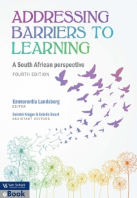 ADDRESSING BARRIERS TO LEARNING: A SA PERSPECTIVE