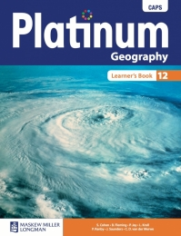 PLATINUM GEOGRAPHY GR 12 (LEARNERS BOOK)