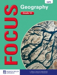 FOCUS GEOGRAPHY GR 12 (LEARNERS BOOK)