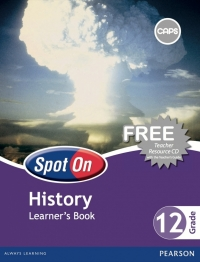 SPOT ON HISTORY GR 12 (LEARNERS BOOK)