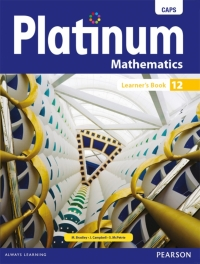 PLATINUM MATHEMATICS GR 12 (LEARNERS BOOK)