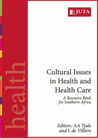 CULTURAL ISSUES IN HEALTH AND HEALTH CARE: A RESOURCE BOOK FOR SA