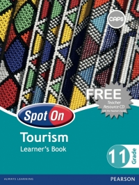 SPOT ON TOURISM GR 11 (LEARNERS BOOK) (CAPS)