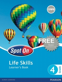 SPOT ON LIFE SKILLS GR 4 (LEARNERS BOOK)