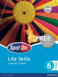 SPOT ON LIFE SKILLS GR 6 (LEARNERS BOOK)
