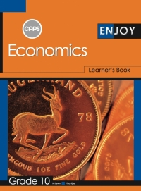 ENJOY ECONOMICS GR 10 (LEARNER BOOK) (CAPS)