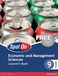 SPOT ON ECONOMIC AND MANAGEMENT SCIENCES GR 9 (LEARNERS BOOK)