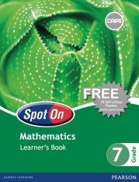 SPOT ON MATHEMATICS GR 7 (LEARNERS BOOK) (CAPS)