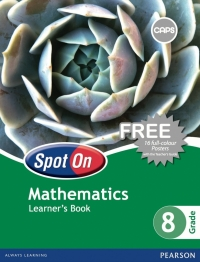 SPOT ON MATHEMATICS GR 8 (LEARNERS BOOK) (CAPS)