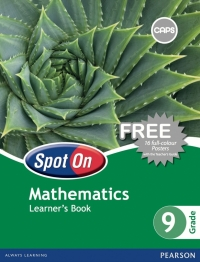 SPOT ON MATHEMATICS GR 9 (LEARNERS BOOK) (CAPS)