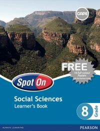 SPOT ON SOCIAL SCIENCES GR 8 (LEARNERS BOOK) (CAPS)