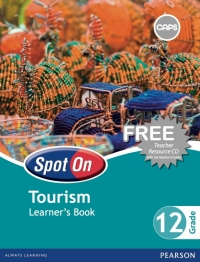 SPOT ON TOURISM GR 12 (LEARNERS BOOK) (CAPS)