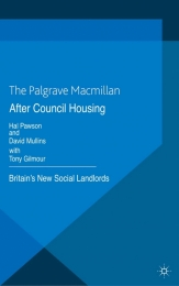 AFTER COUNCIL HOUSING: BRITAINS NEW SOCIAL LANDLORDS