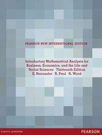 INTRODUCTORY MATHEMATICAL ANALYSIS FOR BUSINESS ECONOMICS AND THE LIFE AND SOCIAL SCIENCES (PNIE)