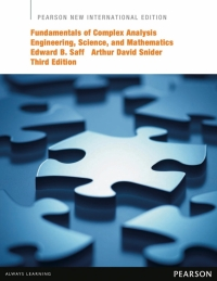 FUNDAMENTALS OF COMPLEX ANALYSIS WITH APPLICATIONS TO ENGINEERING SCIENCE AND MATHEMATICS