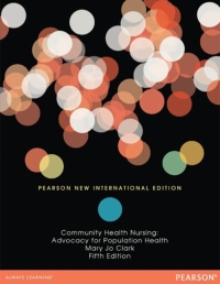 COMMUNITY HEALTH NURSING: ADVOCACY FOR POPULATION HEALTH