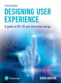 DESIGNING USER EXPERIENCE: A GUIDE TO HCI UX AND INTERACTION DESIGN