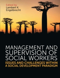 MANAGEMENT AND SUPERVISION OF SOCIAL SERVICE PROFESSIONALS