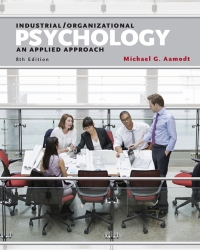 INDUSTRIAL ORGANIZATIONAL PSYCHOLOGY: AN APPLIED APPROACH (VOLUME 3)