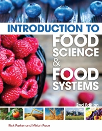 INTRODUCTION TO FOOD SCIENCE AND FOOD SYSTEMS (H/C)